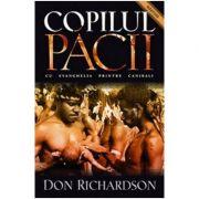 Copilul pacii - Don Richardson