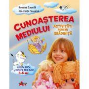 Cunoasterea Mediului. Grupa mica si grupa mijlocie, 3-5 ani - Constanta Pacearca, Roxana Gavrila