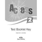 Curs limba engleza Access 2 Cheie la teste - Virginia Evans, Jenny Dooley