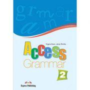 Curs limba engleza Access 2 Gramatica - Virginia Evans, Jenny Dooley