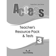 Curs limba engleza Access 3 Material aditional pentru profesor si teste - Virginia Evans, Jenny Dooley