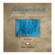 Curs limba engleza Advanced Grammar and Vocabulary Audio CD - Mark Skipper