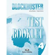 Curs limba engleza Blockbuster 4 Teste - Jenny Dooley, Virginia Evans