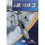 Curs limba engleza Career Paths Air Force Manualul elevului - Gregory L. Gross