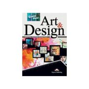 Curs limba engleza Career Paths Art & Design Pachetul elevului - Virginia Evans