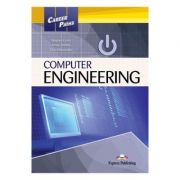 Curs limba engleza Career Paths Computer Engineering Manualul elevului cu Cross-Platform App - Virginia Evans, Jenny Dooley, Vishal Nawathe