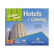 Curs limba engleza Career Paths Hotels & Catering Audio. Set de 2 CD-uri - Virginia Evans