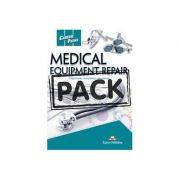 Curs limba engleza Career Paths Medical Equipment Repair Teacher's Pack with T's Guide - Virginia Evans, Jenny Dooley, John Lehnert