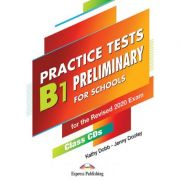 Curs limba engleza examen Cambridge B1 Preliminary for Schools Practice Tests Audio CD la manual set de 5 CD-uri - Kathy Dobb, Jenny Dooley