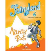 Curs limba engleza Fairyland 6 Caietul elevului - Jenny Dooley, Virginia Evans