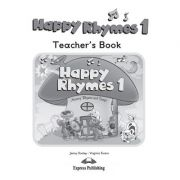 Curs limba engleza Happy Rhymes 1 Manualul profesorului - Jenny Dooley, Virginia Evans