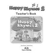 Curs limba engleza Happy Rhymes 2 Manualul profesorului - Jenny Dooley, Virginia Evans