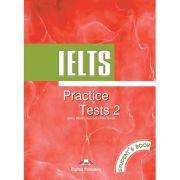Curs limba engleza IELTS Practice test 2 Manualul elevului - James Milton, Huw Bell, Peter Neville