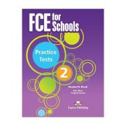 Curs Limba Engleza Examen Cambridge FCE for Schools Practice Tests 2 Manualul Elevului - Virginia Evans