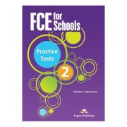 Curs limba engleza Examen Cambridge FCE for Schools Practice Tests 2 - Format Audio CD set 4 CD-uri, autor Virginia Evans