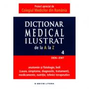 Dictionar medical ilustrat de la A la Z - Volumul 4