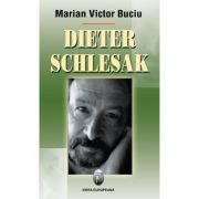 Dieter Schlesak - Marian Victor Buciu