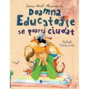 Doamna Educatoare se poarta ciudat - Ioana Chicet-Macoveiciuc
