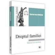 Dreptul familiei. Manual de seminar - Ciprian Raul Romitan