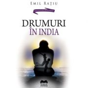 Drumuri in India - Emil Ratiu