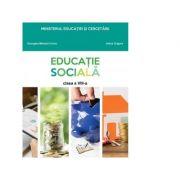 Educatie sociala. Manual pentru clasa a VIII-a - Adina Grigore, Georgeta Mihaela Crivac