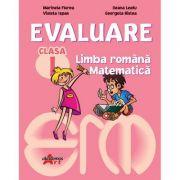 Evaluare Clasa I. Comunicare in limba romana, Matematica si explorarea mediului - Ion Ristea, Gheorghita Ristea