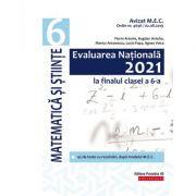 Evaluarea Nationala 2021 la finalul clasei a VI-a. Matematica si Stiinte - Bogdan Antohe, Florin Antohe, Marius Antonescu, Lucia Popa, Agnes Voica