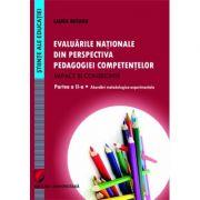 Evaluarile nationale din perspectiva pedagogiei competentelor – Impact si consecinte. Partea a II-a - Abordari metodologico-experimentale - Laura Butaru