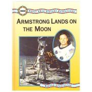 Great 20th Century Expeditions. Armstrong Lands on the Moon - Gordon Charleston