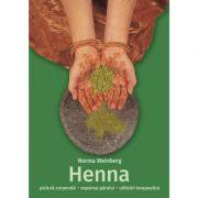 Henna - pictura corporala, vopsirea parului, utilizari terapeutice - Norma Weinberg