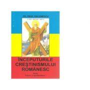 Inceputurile crestinismului romanesc - Ion Ionescu