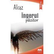 Ingerul pazitor - Alcaz