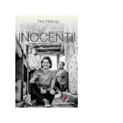 Inocentii - Tino Neacsu
