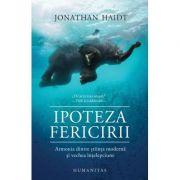 Ipoteza fericirii - Jonathan Haidt