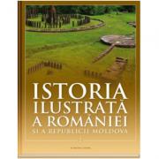 Istoria ilustrata a Romaniei si a Republicii Moldova. Din Paleolitic pana in sec. al X-lea - Ioan-Aurel Pop