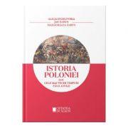 Istoria Poloniei din cele mai stravechi timpuri pana astazi - Alicja Dybkowska, Jan Zaryn