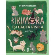Kikimora isi cauta pisica - Otilia Mantelers