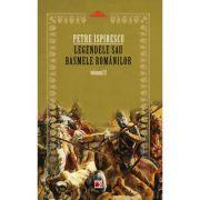 Legendele sau basmele romanilor. Vol. 2 - Petre Ispirescu