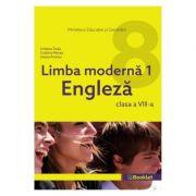 Limba engleza. Limba moderna 1 Clasa 8 - Cristina Truta, Cristina Mircea, Liliana Putinei