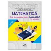Bacalaureat 2021 - Matematica - Ghid de pregatire M_mate-info - Ed. Delfin