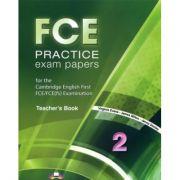 Manualul profesorului. FCE Practice Exam Papers 2 - Virginia Evans