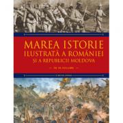Marea istorie ilustrata a Romaniei si a Republicii Moldova. Volumul 7 - Ioan-Aurel Pop, Ioan Bolovan