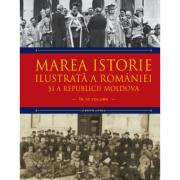 Marea istorie ilustrata a Romaniei si a Republicii Moldova. Volumul 9 - Ioan-Aurel Pop, Ioan Bolovan