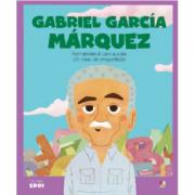 MICII EROI. Gabriel Garcia Marquez