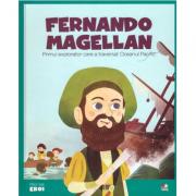 Micii mei eroi. Fernando Magellan - Primul explorator care a traversat Oceanul Pacific