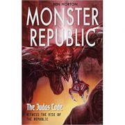 Monster Republic. The Judas Code - Ben Horton