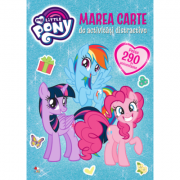 My Little Pony. Marea carte de activitati distractive