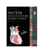 Netter Atlas de anatomie pentru colorat (editia a doua) - Frank H. Netter, John T. Hansen