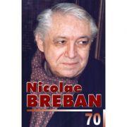 Nicolae Breban 70 - Aura Christi