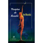Noaptea de Rusalii - Ion Muscalu